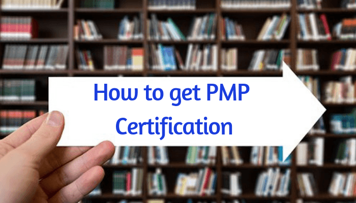 How To Get PMP Certification?