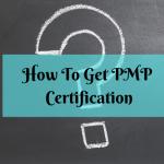 how-do-i-get-a-pmp-certification