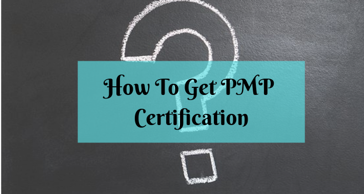 how-do-i-get-a-pmp-certification