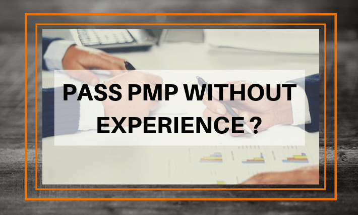 pmp certification exam without project management experience